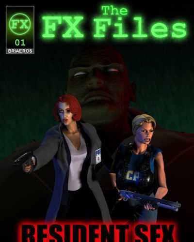 [Briaeros] The FX Files - Resident Sex (Resident Evil- The X-Files)