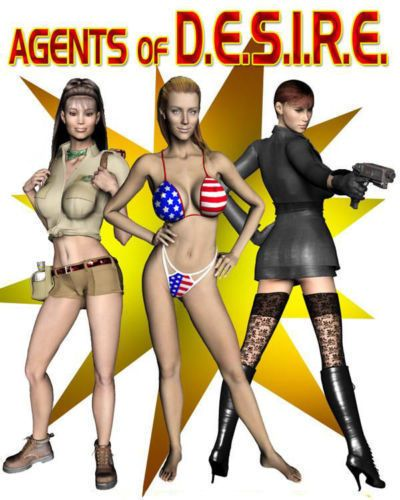 Agents of D.E.S.I.R.E. - Babes Against the Machine