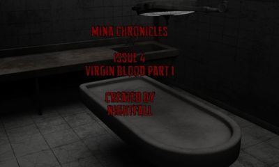 Mina Chronicles Issue 4 - Virgin Blood Part 1