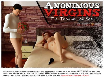 Anonimous Virgins - Part 1 - The Teacher of Sex