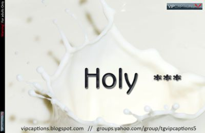 [VIPCaptions] Holy