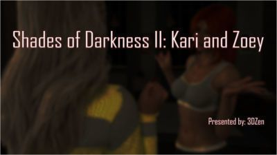 3DZEN – Shades of Darkness 2 – Kari & Zoey