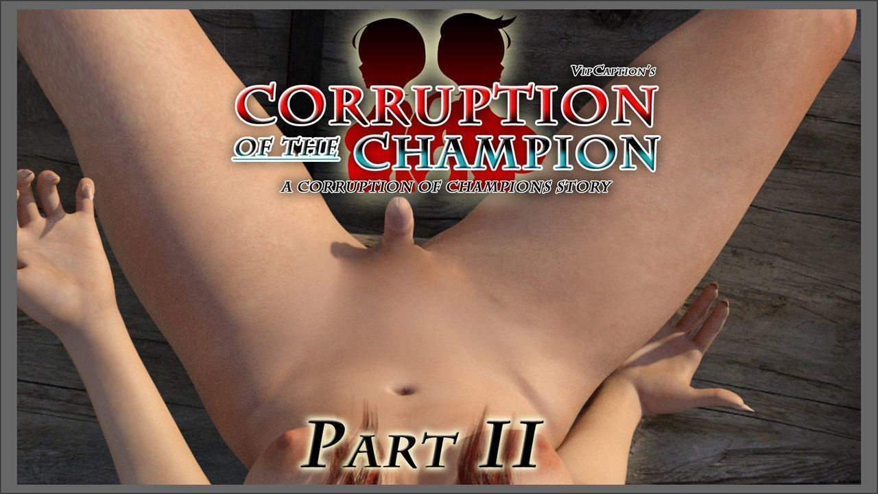 [VipCaptions] Corruption of the Champion - part 2