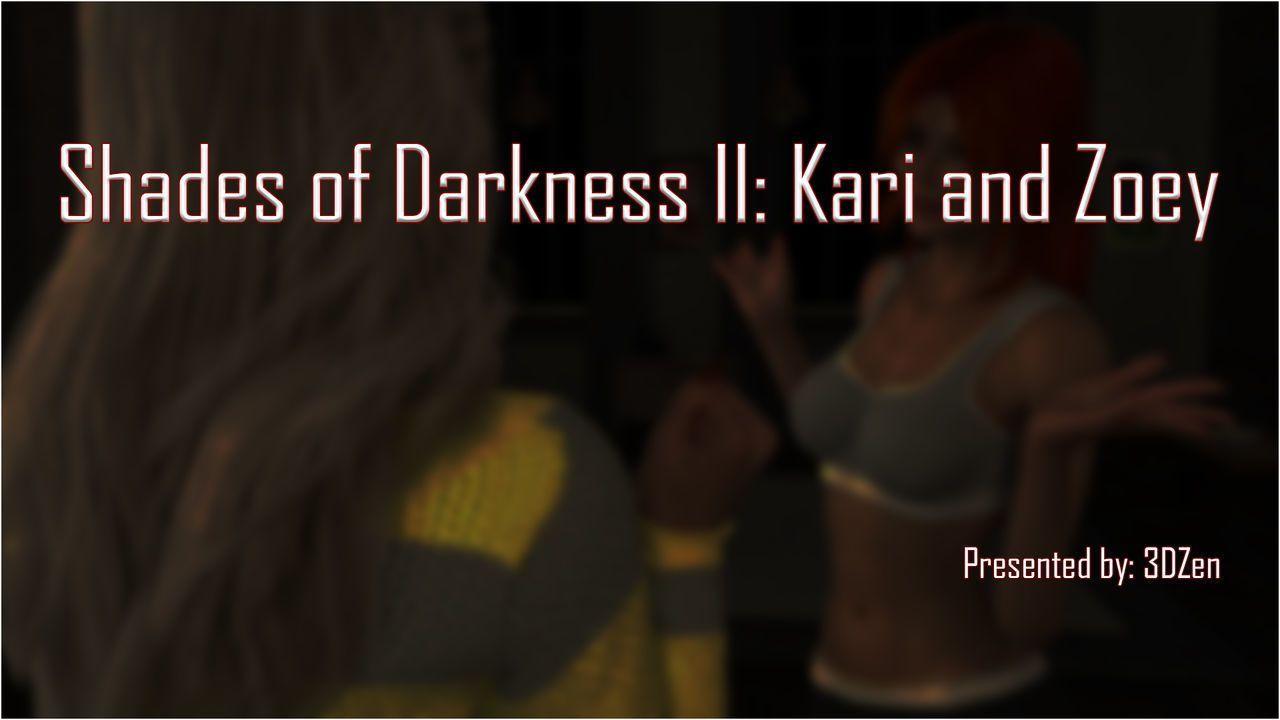 3DZEN – Shades of Darkness 2 – Kari & Zoey