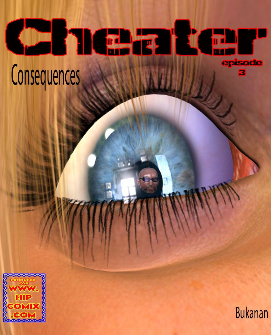Cheater Vol 1 - 4 - part 2