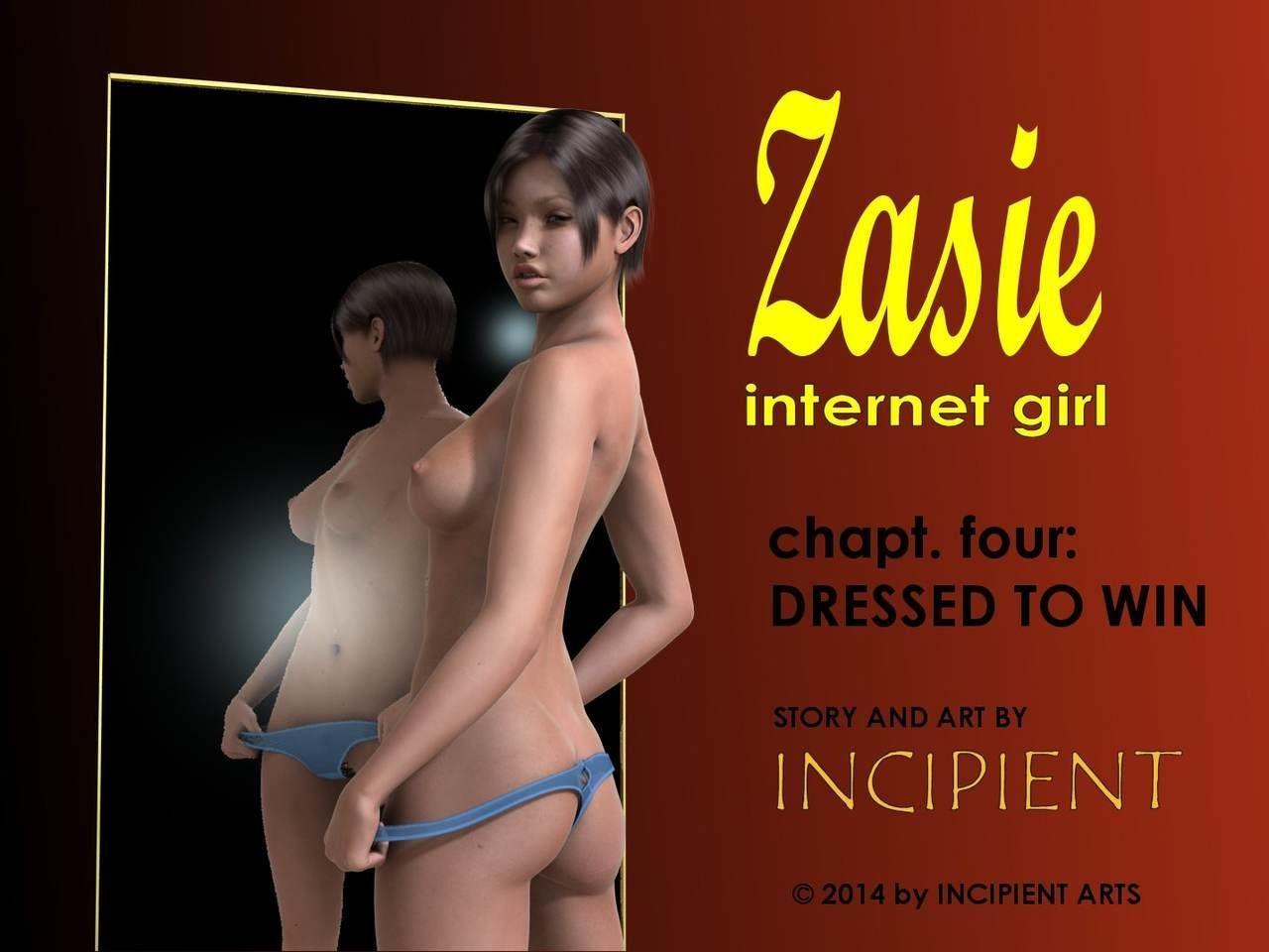 [Incipient] Zasie Internet Girl Ch. 4: Dressed To Win