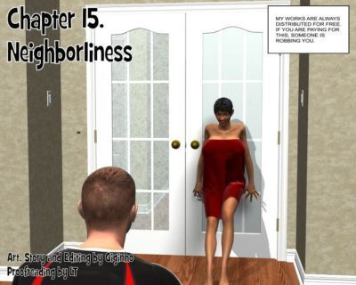 Neighborliness- Giginho Ch. 15