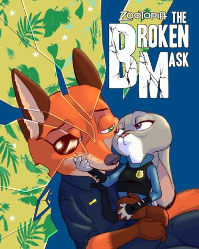 Akiric/Kulkum The Broken Mask (Zootopia) () On Going