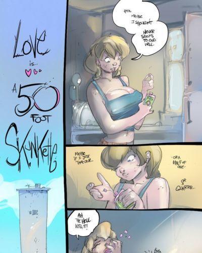 Love Is A 50 Foot Skunkette