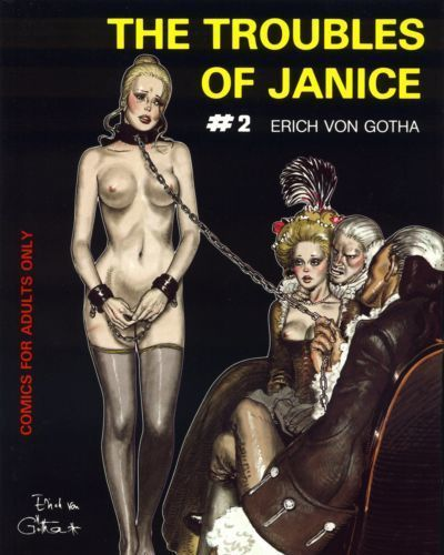 Erich Von Gotha The Troubles of Janice 2