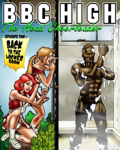 BLACKNWHITE BBC High - The Head Cheerleader 2