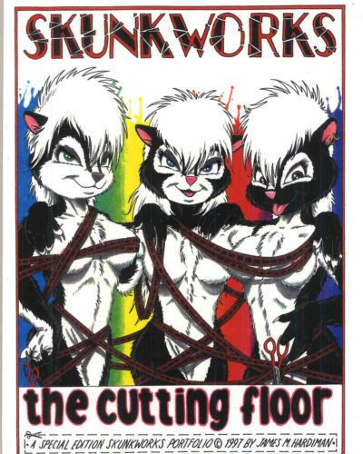 Skunkworks (James Hardiman) The Cutting Floor