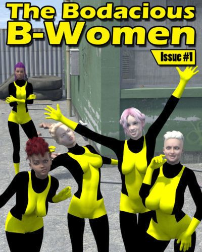The Bodacious B-Women Issue #1
