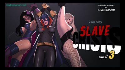 Slave Crisis #3
