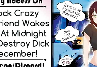 Cock Crazy Girlfriend Wakes you at Midnight for Destroy Dick December!