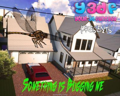 Y3DF- Something is Bugging Me