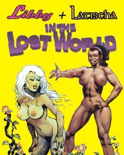 Libby and Latischa in the Lost World