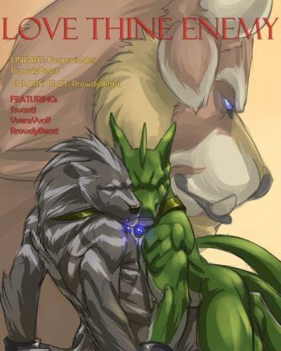 Forgewielder/RrowdyBeast Love Thine Enemy