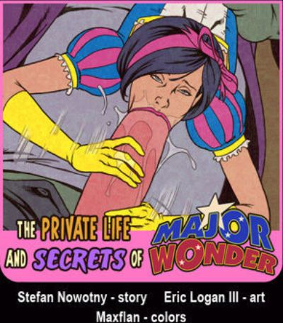Eric Logan III The Private Life and Secrets of Major Wonder Ongoing