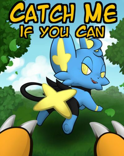 ohmuu Catch Me If You Can (Pokemon)