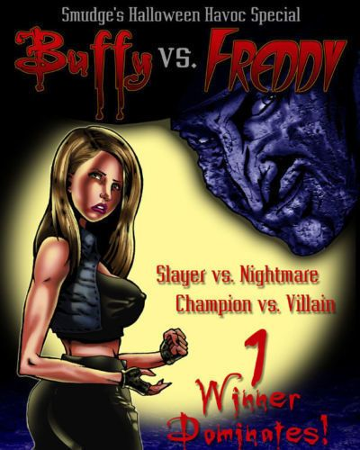 Smudge Buffy VS. Freddy (Buffy the Vampire Slayer)