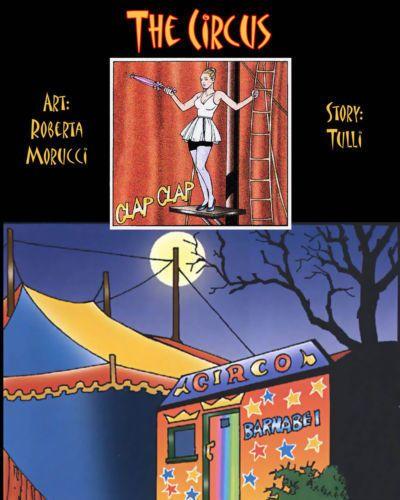 Roberta Morucci The Circus {Donnie B.}